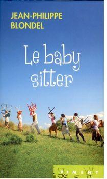 Le baby-sitter – Jean-Philippe Blondel
