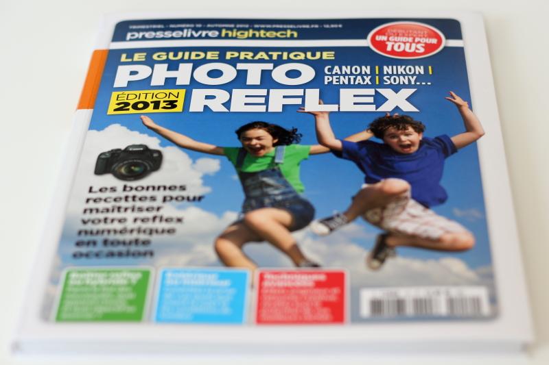 Le guide pratique Photo Reflex Edition 2013