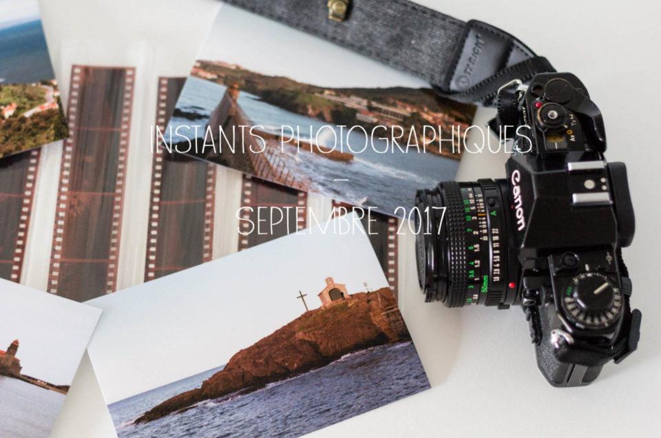 Instants Photographiques #Septembre 2017